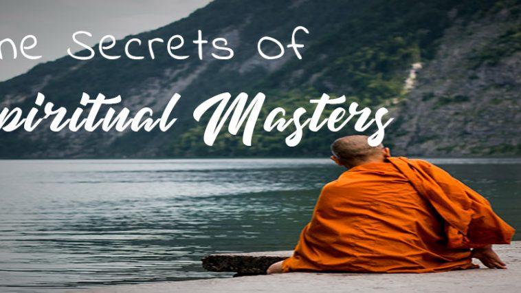 Manifest Secrets of Spiritual Masters