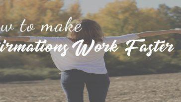 affirmation work faster