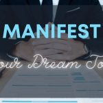 Manifest Your Dream Job