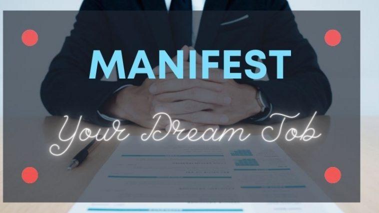 Manifest Your Dream Job